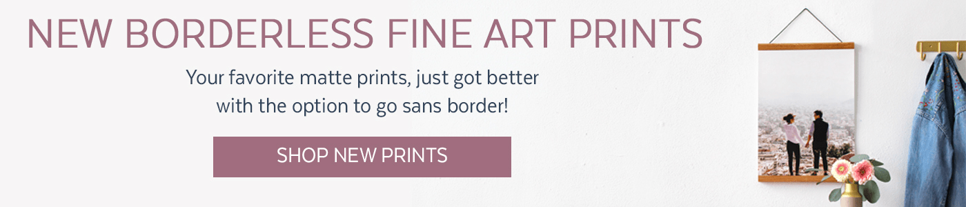 New Borderless Fine Art Prints